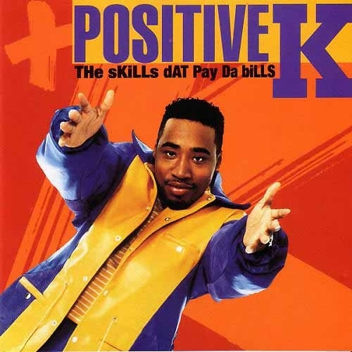 Positive K I got a man