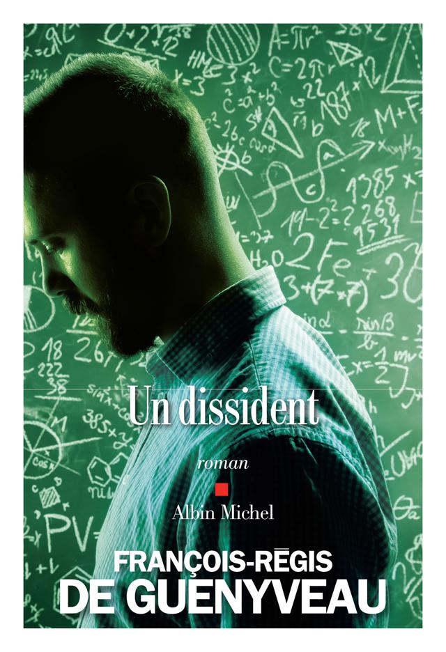 françois-regis-guenyveau-dissident-roman-albin-michel-couverture-premier