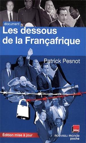 les-dessous-de-la-francafrique-livre-patrick-pesnot